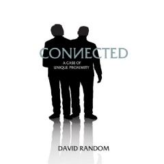 Connected: A Case of Unique Proximity