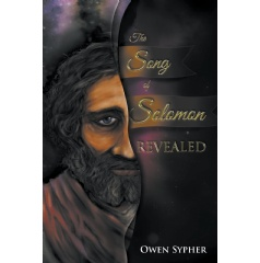 The Song of Solomon Revealed