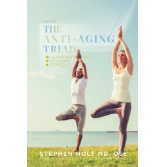 The Anti-Aging Triad