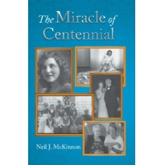 The Miracle of Centennial