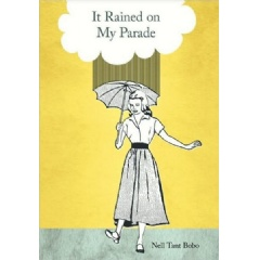 It Rained on My Parade