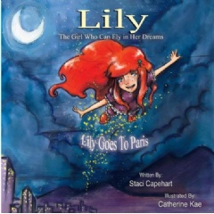 Lily, the Girl Who Can Fly in Her Dreams: Lily Goes to Paris