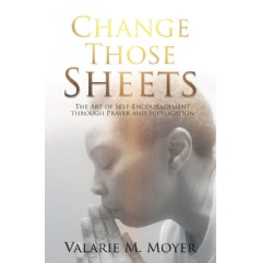 Change Those Sheets: The Art of Self-Encouragement through Prayer and Supplication