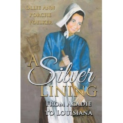 A Silver Lining: From Acadie to Louisiana
