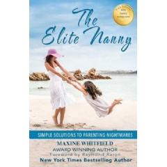 """The Elite Nanny: Simple Solutions to Parenting Nightmares""
