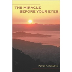 """The Miracle Before Your Eyes""