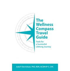 The Wellness Compass Travel Guide: Tools for a Successful Lifelong Journey
