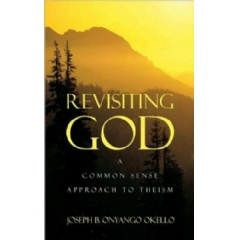 Revisiting God: A Common Sense Approach to Theism