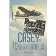 Casey and the Flying Fortress