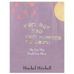 The Day the Sun Refused to Shine