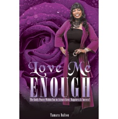 Love Me Enough by Tamara Dalton