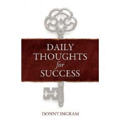 Daily Thoughts for Success by Donny Ingram