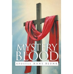 Mystery of the Blood by Hans Blunk