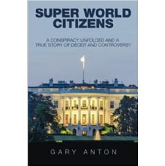 Super World Citizens by Gary Anton
