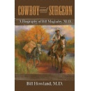The Thrilling Adventures of a Cowboy-Surgeon