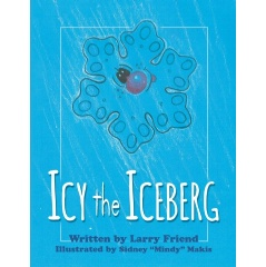Icy the Iceberg by Larry Friend