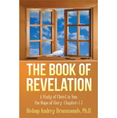 The Book of Revelation: A Study of Christ in You, the Hope of Glory Chapters 1–7