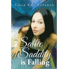 """Sallie Saddity Is Falling"" 