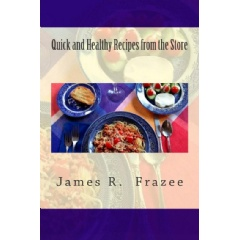"""Quick and Healthy Recipes from the Store""