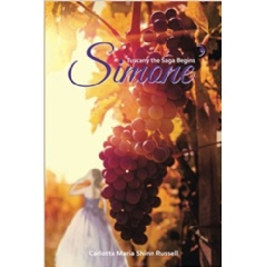 Simone': Tuscany the Saga Begins by Carlotta Maria Shinn Russell