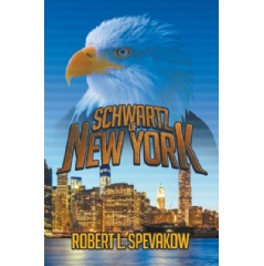 Schwartz of New York by Robert L. Spevakow