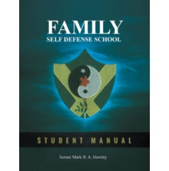 """Family Self Defense School"" by Sensei Mark Hawley"