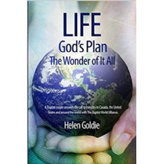 """Life: God's Plan The Wonder of It All"" by Helen Goldie"