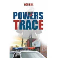 Powers Trace by Don Bill