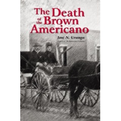 """The Death of the Brown Americano"" by José N. Uranga"