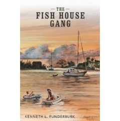 """The Fish House Gang""