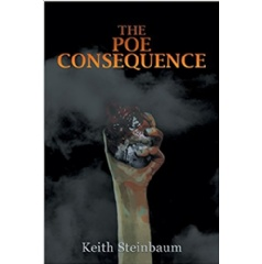 """The Poe Consequence"" by Keith Steinbaum"