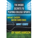 A National College Advisor's Advice on Being Recruited for Playing College Sports