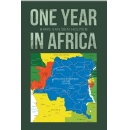 A Year in Postcolonial Africa