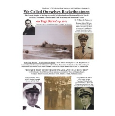 """We Called Ourselves Rocketboatmen: The Untold Stories of the Top-Secret LCS(S) Rocket Boat Missions of World War II at Sicily, Normandy (Omaha and Utah Beaches), and Southern France"" by William Howard Palmer, Jr."