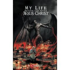 """My Life Before and After Jesus Christ"" by William Pearson"