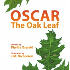"""Oscar the Oak Leaf"" by Phyllis Oswald"