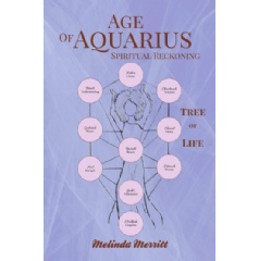 Age of Aquarius: Spiritual Reckoning by Melinda Merritt