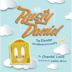 Old Rusty Daniel by Chantal Louis
