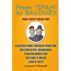 From 'Spam' to Baloney: From a Pastor's Vantage Point by Leonard O'Donnell