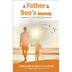 """A Father and Son's Journey"" by Malhar and Ram Ramcharran, PhD"