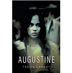 """Augustine"" by Travis Canady"