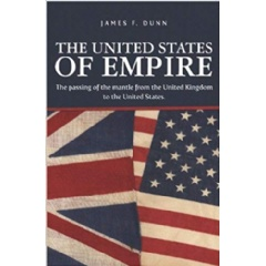 """The United States of Empire"" by James Dunn"