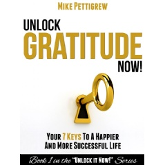 Unlock Gratitude Now! Book Cover