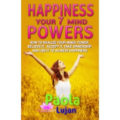 Happiness Your 7 Mind Powers eBook cover.