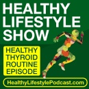New iTunes Podcast Health Show Gets Down To The Nitty Gritty Of Thyroid Dysfunction