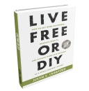 �Live Free or DIY� by Justin Crawford Goes #1 on Amazon in 24 hours
