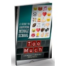 Cyberbullying to Dating: Debut Book Guides Tweens Through the �Too-Muchness� of Modern Middle School Life