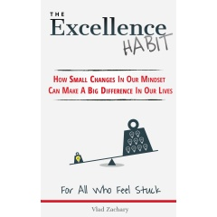 """The Excellence Habit"""