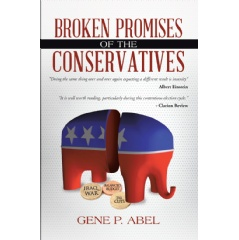 """Broken Promises of the Conservatives"" by Gene P. Abel"