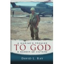 "Author David L. Ray Shared His Vietnam War Experiences in His Book ""A Marine's Promise To God"""